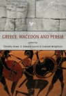 Image for Greece, Macedon and Persia: Studies in Social, Political and Military History in Honour of Waldemar Heckel