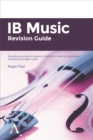 Image for IB music revision guide  : everything you need to prepare for the music listening examinationStandard and higher level : Standard and higher level