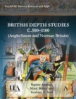 Image for British depth studies c500-1100 (Anglo-Saxon and Norman Britain): for GCSE history AQA and Edexcel