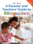 Image for A parents' and teachers' guide to bilingualism
