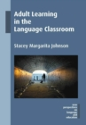Image for Adult learning in the language classroom