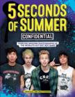 Image for 5 Seconds of Summer confidential  : unofficial and unauthorized