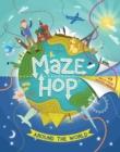 Image for Maze hop  : around the world