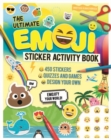 Image for Ultimate Emoji Sticker Activity Book, The : Emojify Your World!