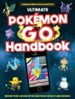 Image for The Ultimate Pokemon Go Handbook