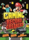 Image for Gaming record breakers  : winning streaks! highest scores! most downloads!