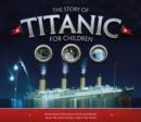 Image for The story of Titanic for children