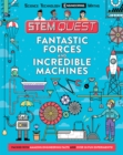 Image for Fantastic forces and incredible machines
