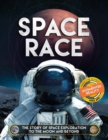 Image for Space race  : the story of space exploration to the moon and beyond