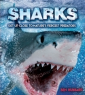 Image for Sharks  : get up close to nature's fiercest predators