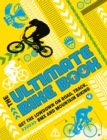 Image for The Ultimate Bike Book : Get the lowdown on road, track, BMX and mountain biking