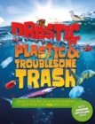 Image for Drastic plastic & troublesome trash
