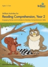 Image for Brilliant Activities for Reading Comprehension, Year 2 (2nd Ed) : Engaging Stories and Activities to Develop Comprehension Skills