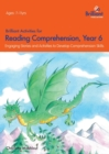 Image for Brilliant Activities for Reading Comprehension, Year 6 (2nd Ed) : Engaging Stories and Activities to Develop Comprehension Skills
