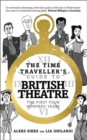 Image for The Time Traveller's Guide to British Theatre : The First Four Hundred Years