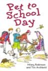 Image for Pet to school day : Level 3