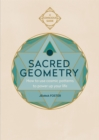 Image for Sacred geometry  : how to use cosmic patterns to power up your life