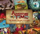 Image for Adventure time  : the original cartoon title cards : Volume 1