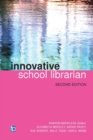 Image for The innovative school librarian