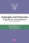 Image for Copyright and e-learning  : a guide for practitioners