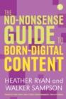 Image for The no-nonsense guide to born digital content