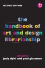 Image for The handbook of art and design librarianship
