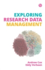 Image for Exploring research data management