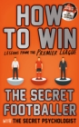 Image for How to win  : lessons from the Premier League