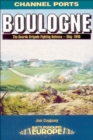 Image for Boulogne: 20 Guards Brigade's fighting defence - May 1940