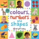 Image for Colours, numbers and shapes