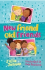 Image for New friend, old friends
