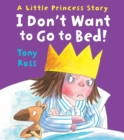 Image for I don't want to go to bed!