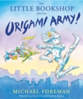 Image for The little bookshop and the origami army!