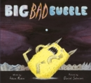 Image for Big bad bubble