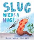 Image for Slug needs a hug!