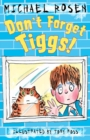Image for Don't forget Tiggs!