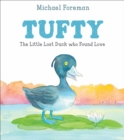 Image for Tufty  : the little lost duck who found love