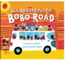Image for All aboard for the Bobo Road