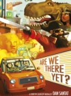 Image for Are we there yet?