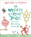 Image for The world's laziest duck and other amazing records