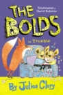 Image for The Bolds in trouble