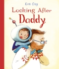Image for Looking after daddy