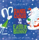 Image for Santa Claus vs the Easter Bunny