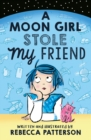 Image for A moon girl stole my friend