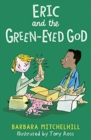 Image for Eric and the green-eyed god