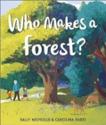 Image for Who makes a forest?