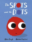 Image for The Spots and the Dots