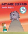 Image for Not now, Bernard