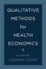 Image for Qualitative methods for health economics