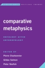 Image for Comparative Metaphysics : Ontology After Anthropology